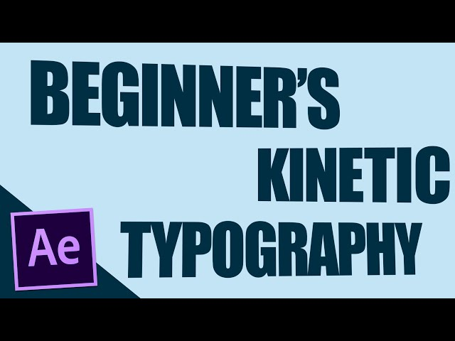 25 best kinetic typography tutorials and examples with after