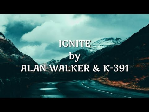 alan-walker-&-k-391---ignite-lyrics-video-(feat.-julie-bergan-&-seungri)