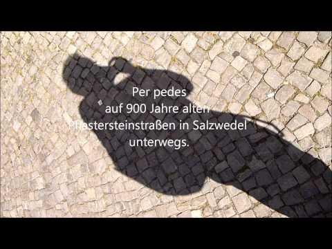 Per pedes auf 900 Jahre alten Pflastersteinstraßen in Salzwedel unterwegs