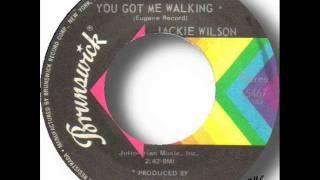 Jackie Wilson - You Got Me Walking.wmv