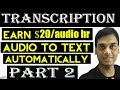 Transcription: Automatically transcribe video to text Part 2    Youtube   Helping Abhi