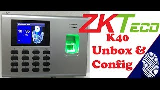 K40-Pro - ZKTeco Biometrics Unboxing & How to configure ZKTEco Biometric Attendance Device