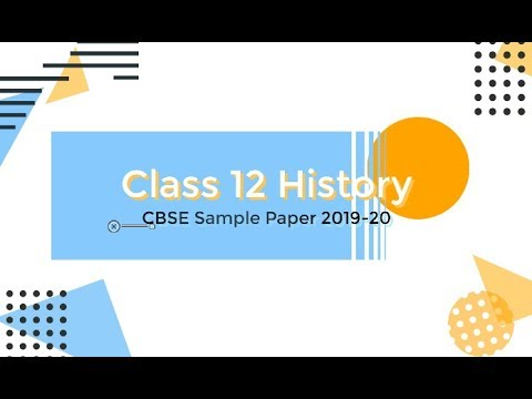Class 12 History Sample Paper 2019-20