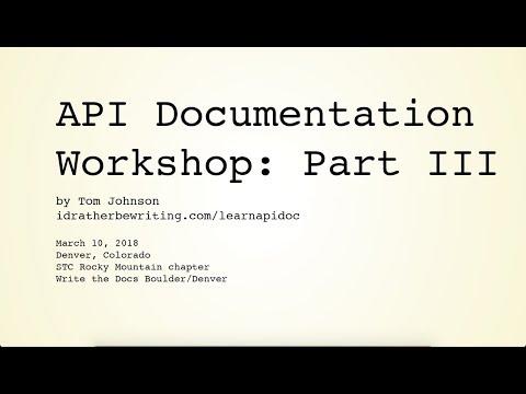 API Documentation Workshop: Part III