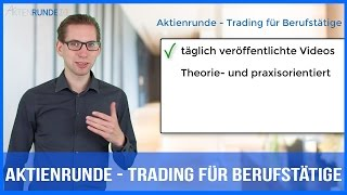 Aktienrunde - Trading für Berufstätige