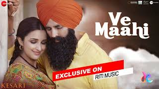 ve-maahi-kesari-arijit-singh-asees-kaur-riti-music