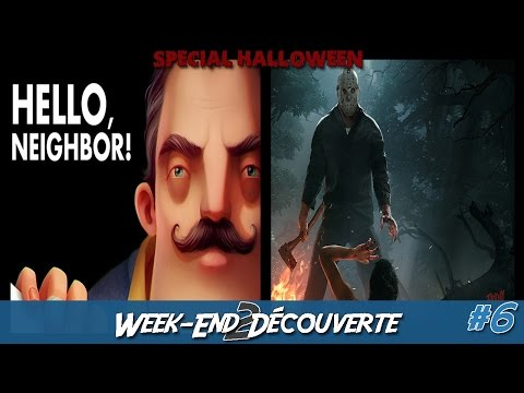 [Week-end 2 Découverte] Spécial Halloween : Hello, Neighbor & Friday the 13th : The Game thumbnail