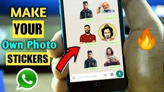 How To Create Own Photo Stickers For WhatsApp | Send Your Own Photos Stickers In Hindi (2018)