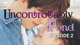 UNCONTROLLABLY FOND episode 2   Subtitle Indonesia sinopsis #DRAKOR #KimWooBin #BaeSuzy #ImJooHwan