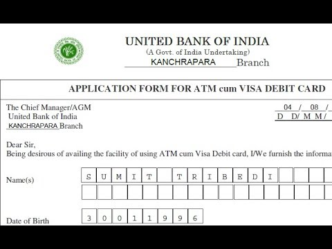 How To Fill Atm Card Application Form Of United Bank Of India Ubi