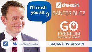 Banter Blitz with Jan Gustafsson (203) thumbnail