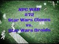 Garry's Mod NPC War #72 Star Wars Clones vs. Droids