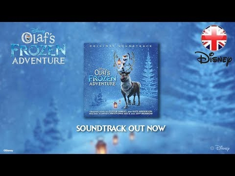 FROZEN | Olaf's Frozen Adventure – Soundtrack (2017) | Official Disney UK