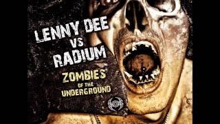 LENNY DEE vs RADIUM - A1 (Radium mix) - Zombies Of The Underground - NRXT 49