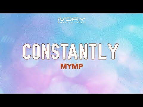 MYMP - Constantly (Official Lyric Video)