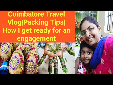 DIML||CoimbatoreTravel Vlog||Packing Tips||How I get ready for an engagement