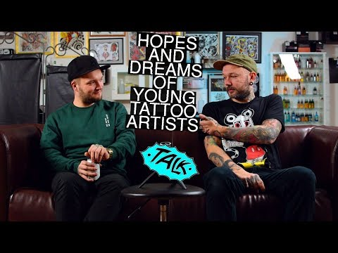 Tattoo Shop Talk - hopes and dreams of young tattoo artists pt1