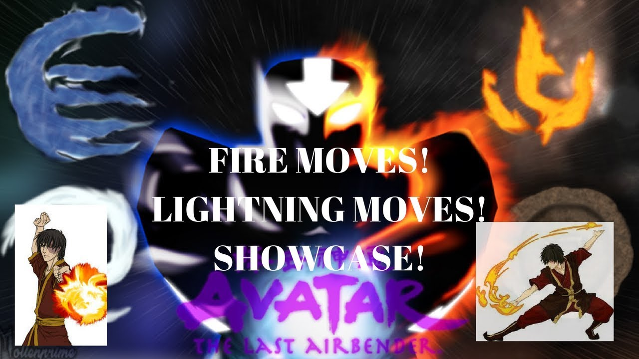 Avatar Legend Of Korra Roblox Game Roblox Avatar The Last Airbender Fire Moves Lightning Moves Showcase Youtube