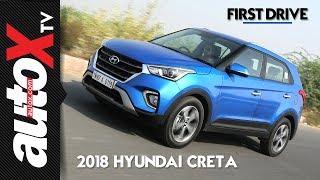 2018 Hyundai Creta Review | First Drive | autoX