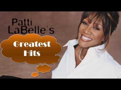 Patti LaBelle Greatest Hits (FULL ALBUM) - Best of Patti LaBelle [PLAYLIST HQ/HD]