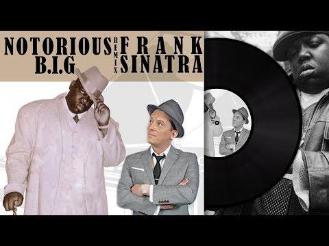 The Notorious B.I.G. ft. Frank Sinatra - Blue Eyes Meets Bed-Stuy   FULL ALBUM