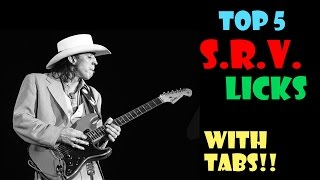 Top 5 SRV (Stevie Ray Vaughan) Licks - WITH TABS!!