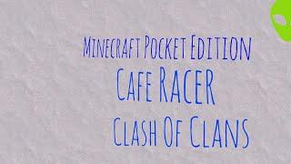 Jogando Cafe Racer/Jogando Clash Of Clans e Minecraft pocket Edition