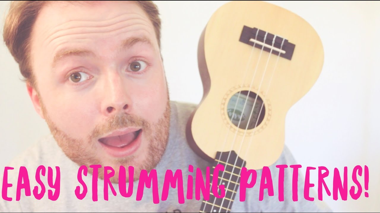 15 Must Learn Strumming Patterns Easy Ukulele Tutorial