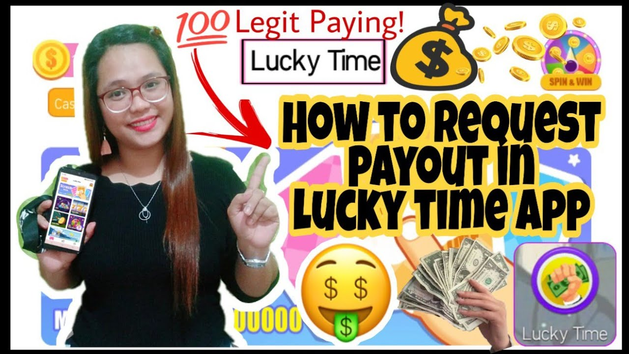 How To Request Payout In Lucky Time App Latest Update Legit Paying App Youtube