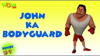 John Ka Bodyguard - Motu Patlu in Hindi - 3D Animation Cartoon for Kids -As on Nickelodeon