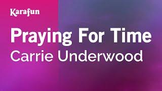 Karaoke Praying For Time - Carrie Underwood *