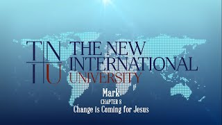 Keith Warrington - Mark Chapter 8 - Change is Coming for Jesus