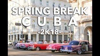Spring Break CUBA 2018 [Havana, Viñales, Cayo Jutías]