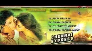 Gambar cover CHENNAI EXPRESS SONGS - JUKEBOX -  PART 2