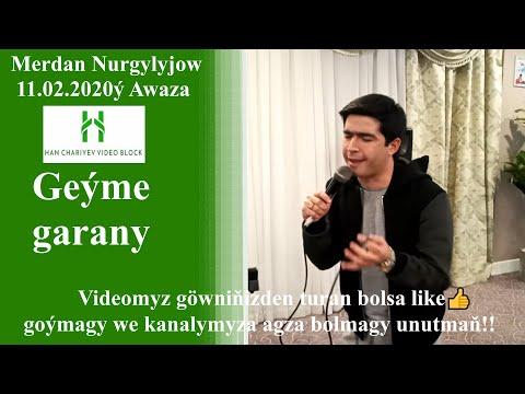 Merdan Nurgylyjow Geýme garany Awaza 11 02 2020ý