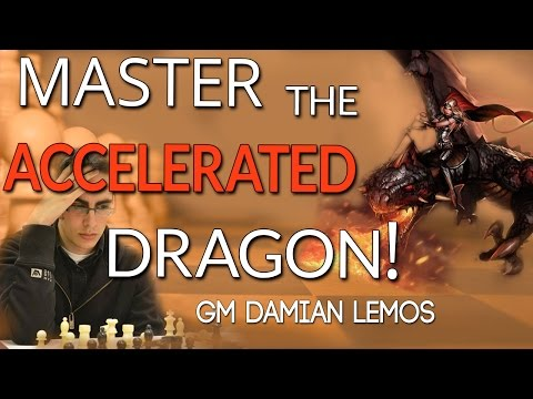 The Accelerated Dragon with GM Damian Lemos (Webinar Replay)