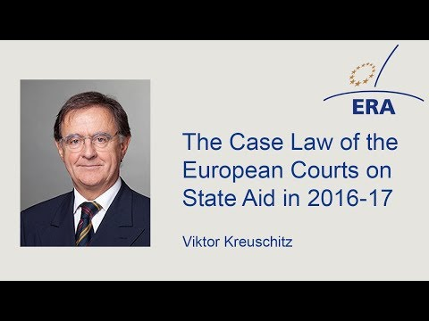 The Case Law of the European Courts on State Aid in 2016-17