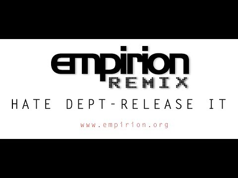 Hate Department - Release it - empirion remix