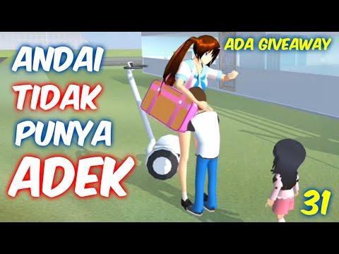 Sakura Drama Andai Aku Tidak Punya Adek Part 31 | Sakura School Simulator Indonesia | SSS GiveAway