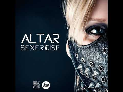 Altar - Sexercise (Original Mix)