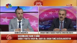 22/06/2018 SEÇİM 2018 - ERKAN TEMİZ / SAADET PARTİSİ ORDU MV. ADAYI