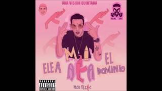 Ele A El Dominio - Mi Aka