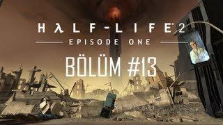 Gambar cover Half-Life 2: Episode One Walkthrough - Uçan Zenci Headcrabler - Bölüm 13