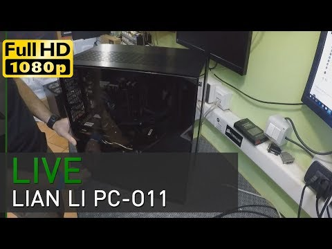 Friday Live Lab #27: upgrade case Lian Li PC-011