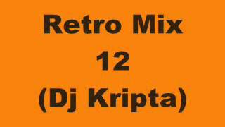 Retro Mix 12 Dj Kripta