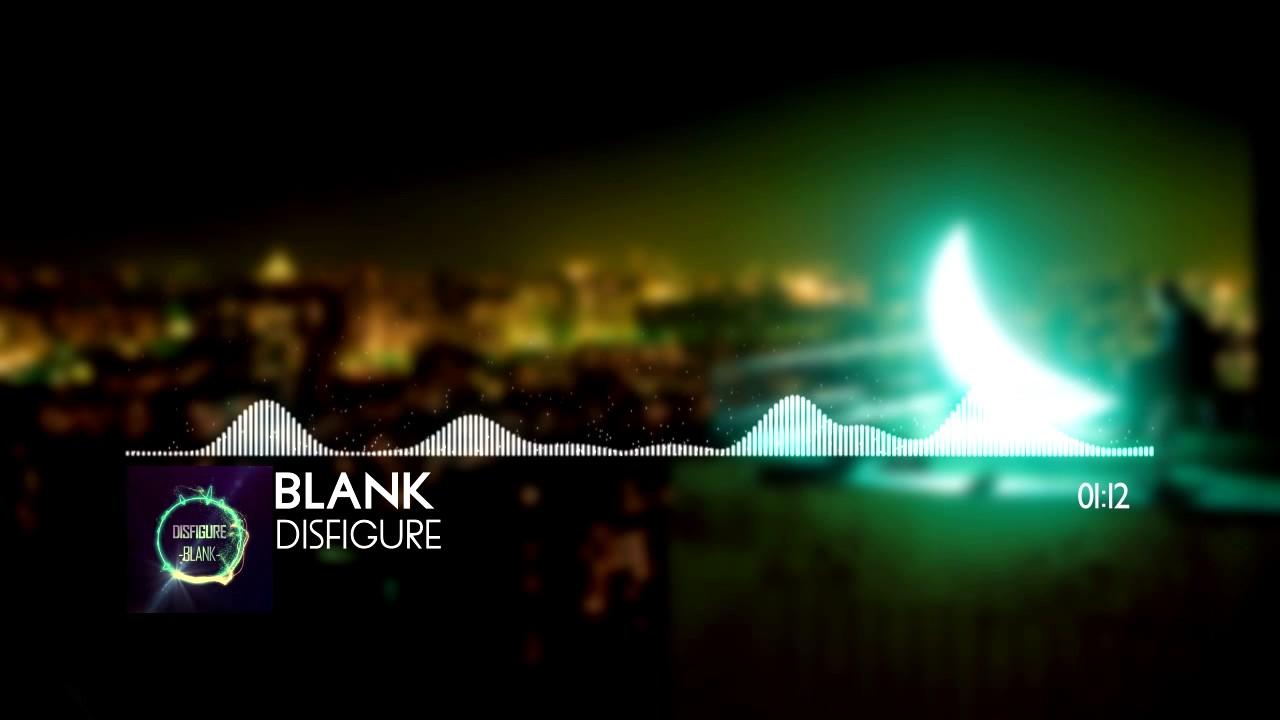 Download Disfigure - Blank (Basser Remix)