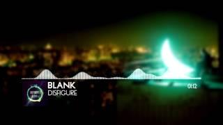 Disfigure Blank Basser Remix.mp3