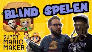Super Mario Maker BLIND spelen!