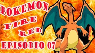 pokemon fire red episódio 07