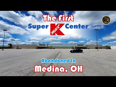The First Super Kmart - Abandoned In Medina, OH  *w/ Drone Footage*